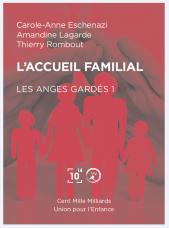 Les Anges Gardés 1  - Les Mondes de Carole-Anne