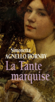 La tante marquise -Les mondes de Carole-Anne