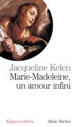 Marie-Madeleine - Les mondes de Carole-Anne